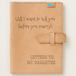 Letters To My Daughter Wedding Gift Journal Parent