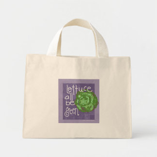 Lettuce all be green mini tote bag