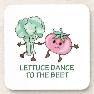 Lettuce Dance To The Beet Drink Coaster