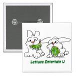 Lettuce Entertain U Cartoon Rabbits Pinback Buttons