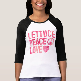Lettuce Peace Love Ladies Plant Based Foodie T-Shirt