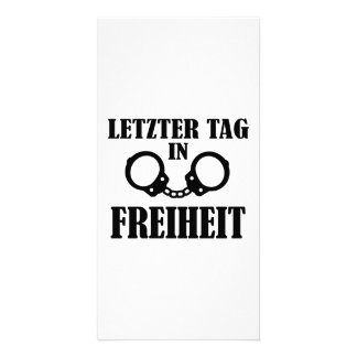 Letzter Tag in Freiheit Picture Card