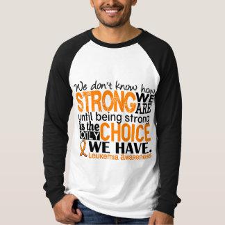 Leucemia cómo es fuerte somos camisas