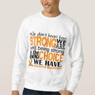 Leucemia cómo es fuerte somos pulóvers sudaderas