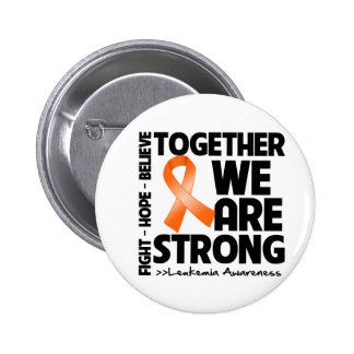 Leucemia juntos somos fuertes pin redondo de 2 pulgadas