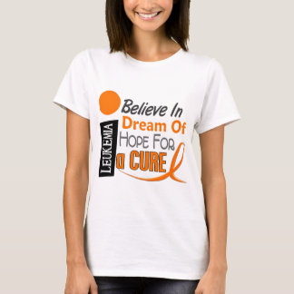 Leukemia Awareness BELIEVE DREAM HOPE T-Shirt