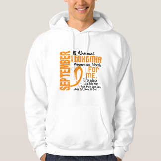 Leukemia Awareness Month Every Month For Me Hoodie
