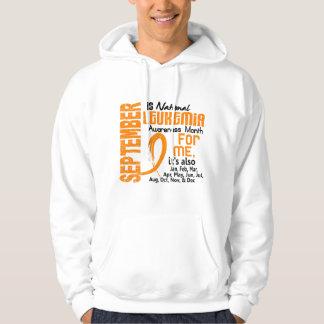 Leukemia Awareness Month Every Month For Me Sweatshirts