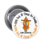 Leukemia Awareness WITH GOD CROSS 2 Inch Round Button