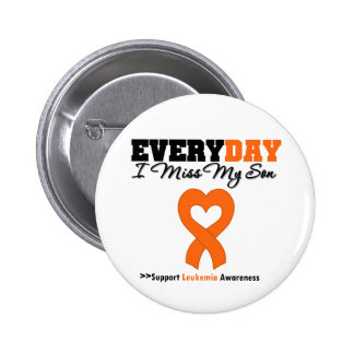 Leukemia Every Day I Miss My Son 2 Inch Round Button
