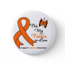 Leukemia - For My Father-in-Law Pinback Button