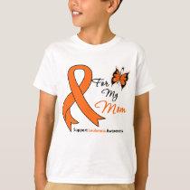 Leukemia - For My Mom T-Shirt