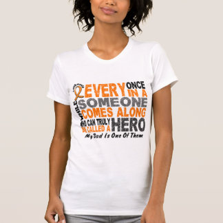 Leukemia HERO COMES ALONG 1 Dad Shirt