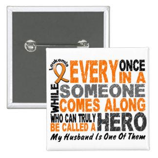 Leukemia HERO COMES ALONG 1 Husband 2 Inch Square Button