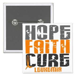 Leukemia HOPE FAITH CURE Pinback Button