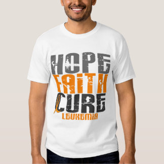 Leukemia HOPE FAITH CURE Tshirts
