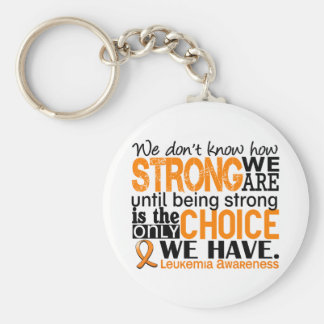 Leukemia How Strong We Are Basic Round Button Keychain