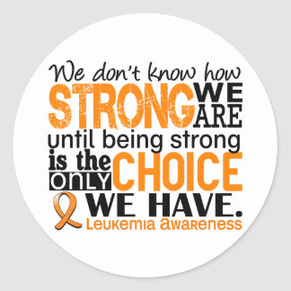 Leukemia How Strong We Are Classic Round Sticker