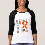 Leukemia I Hold On To Hope Tee Shirt