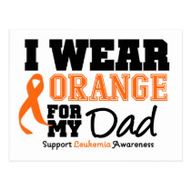 Leukemia I Wear Orange For Dad Postcard