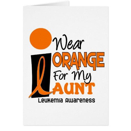 Leukemia I WEAR ORANGE FOR MY AUNT 9 Greeting Cards