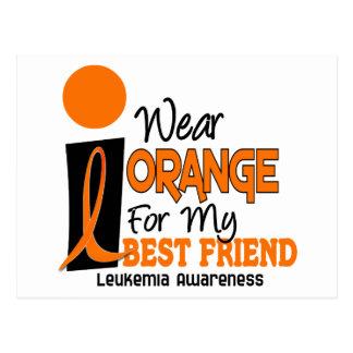Leukemia I WEAR ORANGE FOR MY BEST FRIEND 9 Postcard