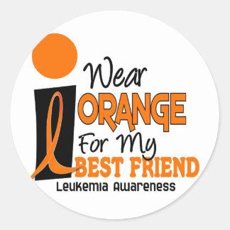 Leukemia I WEAR ORANGE FOR MY BEST FRIEND 9 Round Stickers