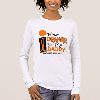 Leukemia I WEAR ORANGE FOR MY DADDY 9 Long Sleeve T-Shirt