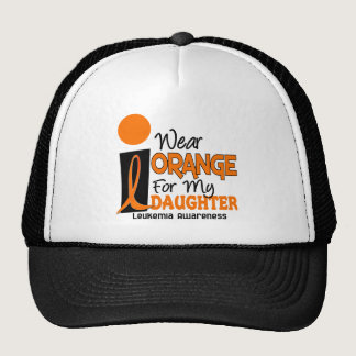 Leukemia I WEAR ORANGE FOR MY DAUGHTER 9 Trucker Hat