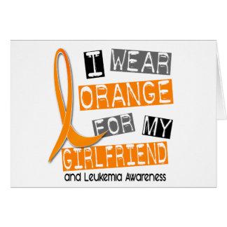 Leukemia I Wear Orange For My Girlfriend 37 Card