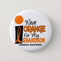 Leukemia I WEAR ORANGE FOR MY GRANDSON 9 Pinback Button