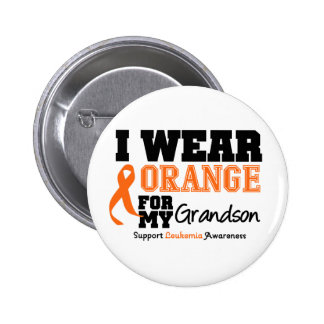Leukemia I Wear Orange For My Grandson Pinback Button