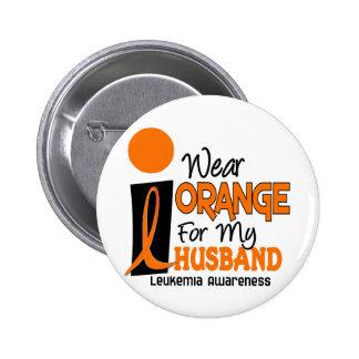 Leukemia I WEAR ORANGE FOR MY HUSBAND 9 2 Inch Round Button