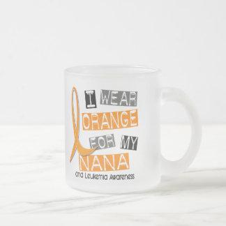 Leukemia I Wear Orange For My Nana 37 Mug