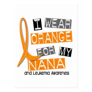 Leukemia I Wear Orange For My Nana 37 Postcard