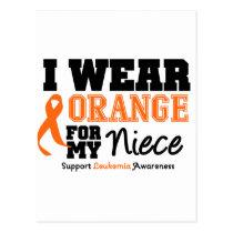 Leukemia I Wear Orange For My Niece Postcard