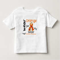 Leukemia I Wear Orange For My Sister 43 Toddler T-shirt