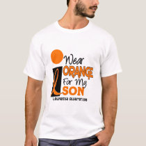 Leukemia I WEAR ORANGE FOR MY SON 9 T-Shirt