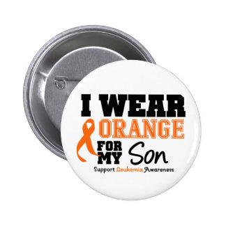 Leukemia I Wear Orange For My Son Button