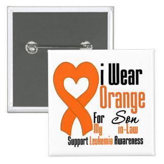 Leukemia I Wear Orange For My Son-in-Law 2 Inch Square Button