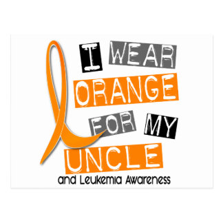 Leukemia I Wear Orange For My Uncle 37 Postcard