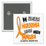 Leukemia I Wear Orange For The Cure 37 Pinback Buttons
