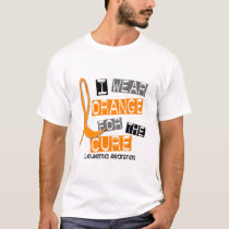 Leukemia I Wear Orange For The Cure 37 T-Shirt