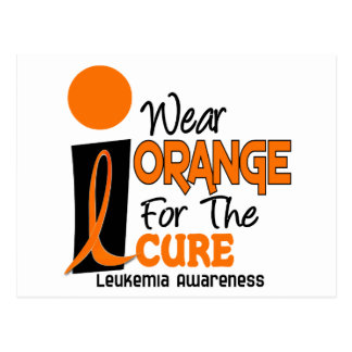 Leukemia I WEAR ORANGE FOR THE CURE 9 Post Card