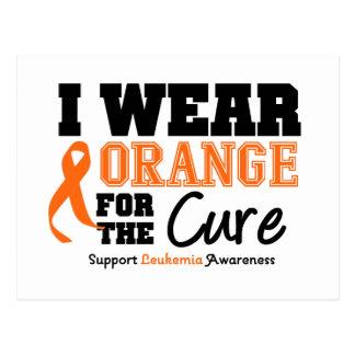 Leukemia I Wear Orange For The Cure Postcard