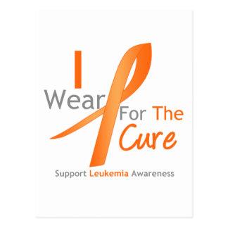 Leukemia I Wear Orange Ribbon For The Cure Postcards