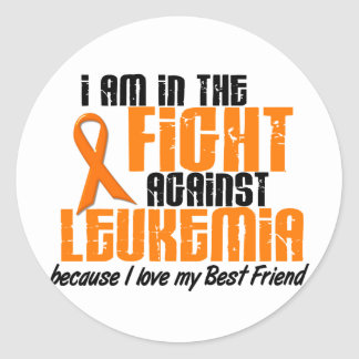 LEUKEMIA In The Fight For My Best Friend 1 Classic Round Sticker