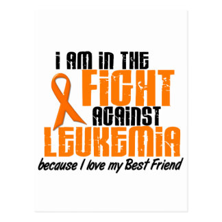 LEUKEMIA In The Fight For My Best Friend 1 Postcard