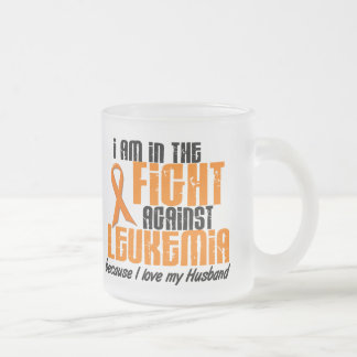 LEUKEMIA In The Fight For My Husband 1 10 Oz Frosted Glass Coffee Mug