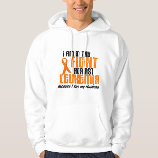 LEUKEMIA In The Fight For My Husband 1 Hoodies